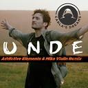Unde (Addictive Elements & Mika Violin Remix)