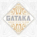 Gataka - Get Out Of My Head