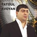Tatul Avoyan - Qezanic Taqun
