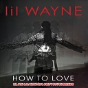 Lil Wayne vs Travis Porter - How To Love Lil Jon DJ Kontrol Go Shorty Go Blend Clean