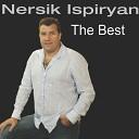 Армянские Песни - Nersik Ispiryan Hayotz Yerkir