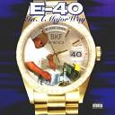 E 40 - Sweat Box Prod By Lil Jon