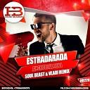 eSTRADARADA - Дискотека Века (Soul Beast & Vladi radio remix)