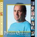 Mladen Grdovic - Adio Svi Moji Ljudi