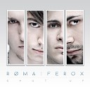ROMA FEROX - The Blinding Lights