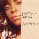 Kmc feat Dhany - Get Better G M Project Remix