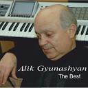 Alik Gunashyan - Bardinery Khshshatsin