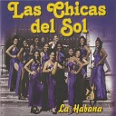 Las Chicas Del Sol - Forever in My Heart