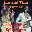 Ike & Tina Turner - 28 Soulfull Selections