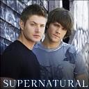 Supernatural - Музыка - Саундтреки - Сверхъестественное online
