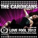 The Cardigans - Love Fool 2012 DJ Favorite DJ Radio Eit