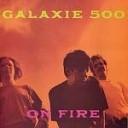 Galaxie 500 - Strange