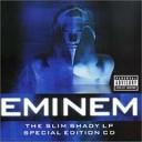 Slim Shady LP (Special Edition) - Disk 2 (Bonus Disk)