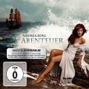 Andrea Berg - Wenn Du Da Bist