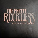 The Pretty Reckless - Hit Me Like A Man