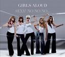 Girls Aloud - Sexy No No No Xenonmaniz Mix