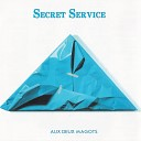 Secret Service - Don t You Know Don t You Know