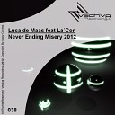 Luca de Maas feat LaCor — Never Ending Misery 2012 M2 Phase I Mix