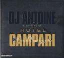DJ Antoine A Weekend at Hotel Campari
