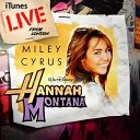 Miley Cyrus - Butterfly Fly Away (Live feat. Billy Ray Cyrus)