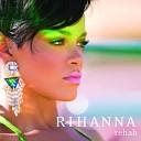 Rihanna - Rehab (Radio Edit)