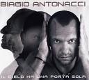 Biagio Antonacci - Mio padre e un re