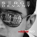 Serge Devant - When You Came Along ft Danny Inzerillo Polina