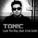 TON C feat Erick Gold - Lead The Way Dj Gorelov Bootleg