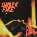 Under Fire - One Way Love