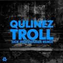 Eva Simons vs Qulinez vs Sick Individuals - I Don t Like Troll