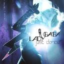 Outbreak - Танцуй русская версия Just Dance by Lady Gaga