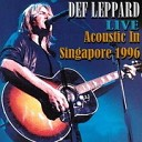 Armageddon It Hysteria Acoustic In Singapore 2002 - Def Leppard