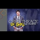 Chris Thrace feat Glorya - радио