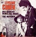 Leonard Cohen - Do I Have To Dance All Night Ed