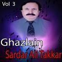 Sardar Ali Takkar - Us Mey Kheyaal Tha Na Razay