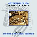 PC Pat Claud Santo El Huilense - After the body hit the floor El Huilense Remix