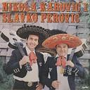Nikola Karovi - Za to Pijem
