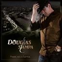 Douglas Sampa feat Samba de Campinas - Um Sonho de Amor