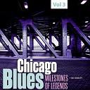 Milestones of Legends - Chicago Blues, Vol. 3