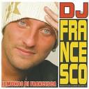 DJ Francesco - Dinamo