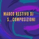 Marco Restivo DJ - Armonie