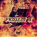 Lil Tunez - Project X
