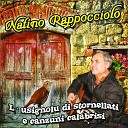 Natino Rappocciolo - Che brutta a me vicina