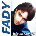 Fady Bazzi - Une semaine avec toi