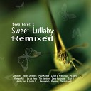 Deep Forest - Sweet Lullaby Justin C and Justin Xara Remix