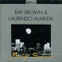 Ray Brown Laurindo Almeida - My Man Is Gone