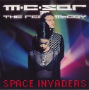 MC Sar The Real McCoy - Space Invaders The Opening
