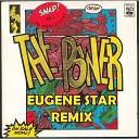 Музыка В Машину 2018 - Snap - The Power (Eugene Star Extended Remix)