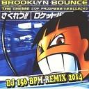 Brooklyn bounce - The theme Of progressive attack DJ 156 BPM remix 2014