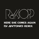 Royksopp Dj Antonio - Here She Comes Again Radio Mix